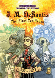 J. M. DeSantis: The First Ten Years cover